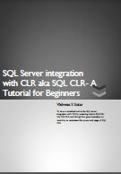 SQL Server integration with CLR aka SQL CLR- A Tutorial for Beginners